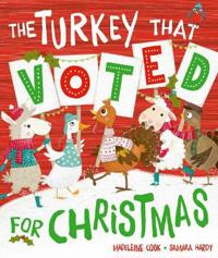 The Turkey That Voted For Christmas