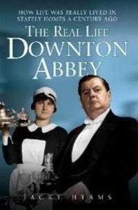The Real Life Downton Abbey