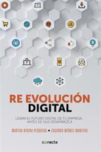 Re Evolución Digital / Digital Re - Evolution