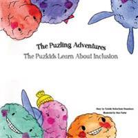 The Puzlings Learn about Inclusion: The Puzling Adventures