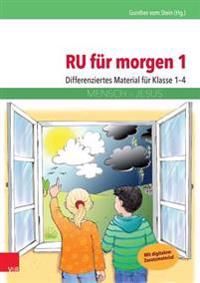 Ru Fur Morgen 1: Differenziertes Material Fur Klasse 1-4