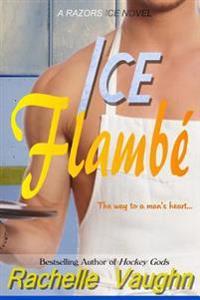 Ice Flambe