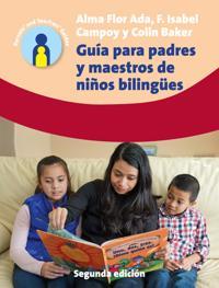 Guia para padres y maestros de ninos bilingues