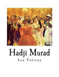 Hadji Murad: Leo Tolstoy