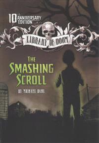 The Smashing Scroll: 10th Anniversary Edition