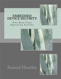 Embedded Device Security: Pwn Real Time Operating Systems