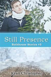 Still Presence