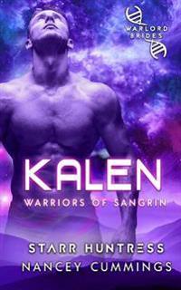 Kalen: Warlord Brides