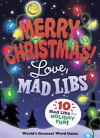 Merry Christmas! Love, Mad Libs