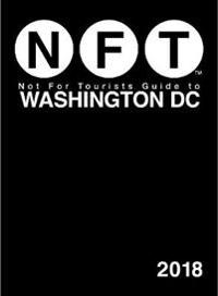 Not for Tourists Guide to Washington DC