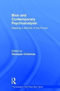 Bion and Contemporary Psychoanalysis