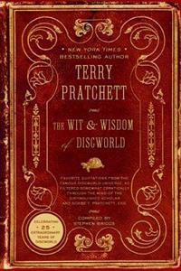 The Wit & Wisdom of Discworld