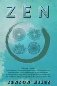 Zen: 4 Manuscripts Zen Buddhism 20 Most Influential Sutras for Your Daily Zen, Zen Buddhism Theory and Practice of Zen Medi