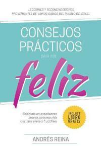 Consejos Pr cticos Para Vivir Feliz