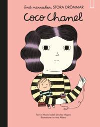 Coco Chanel : små människor, stora drömmar