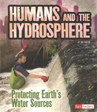 Humans and the Hydrosphere: Protecting Earth's Water Sources
