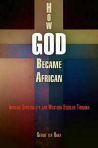 How God Became African