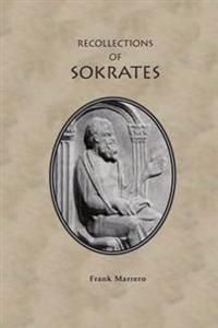 The Recollections of Sokrates