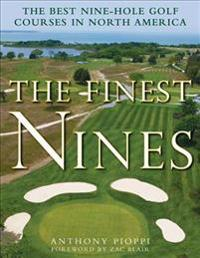 The Finest Nines: The Best Nine-Hole Golf Courses in North America
