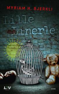 Lille linerle - Myriam H. Bjerkli pdf epub