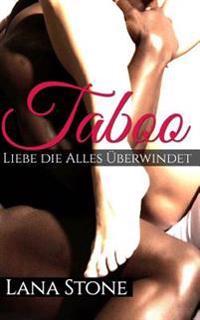 Taboo: Liebe, Die Alles Überwindet