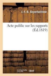 Acte Public Sur Les Rapports