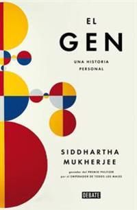 El Gen / The Gene: An Intimate History: Una Historia Personal