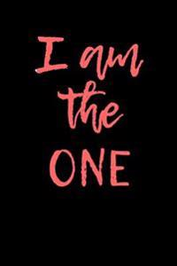 I Am the One: Blank Lined Journal - 6x9 - Motivational Inspirational