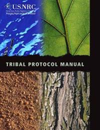 Tribal Protocol Manual