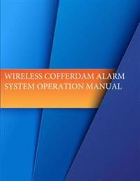 Wireless Cofferdam Alarm System Operation Manual