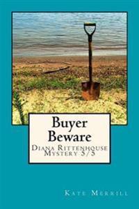 Buyer Beware: Diana Rittenhouse Mystery 5/5