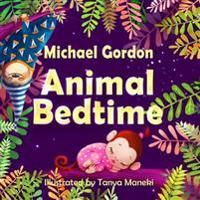 Books for Kids: Animal Bedtime: (Children's Book about a Little Boy Who Learns How Animals Getting Ready for Bed, Picture Books, Presc
