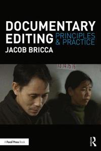 Documentary Editing: Principles & Practice