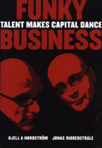 Funky business : talent makes capital dance