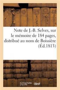 Note Sur Le Memoire de 184 Pages, Distribue Au Nom de Boissiere, Pour Sa Defense Contre