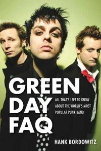 Green Day FAQ: All That's Left to Know about the World's Most Popular Punk Band