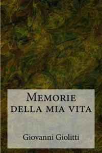 Memorie Della MIA Vita