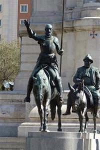 Don Quixote and Sancho Panza Cervantes Monument Madrid Spain Journal: 150 Page Lined Notebook/Diary