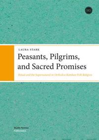 Peasants, Pilgrims and Sacred Promises