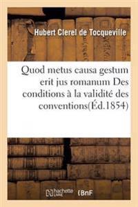 Quod Metus Causa Gestum Erit Jus Romanum Des Conditions Essentielles � La Validit� Des
