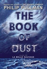 The Book of Dust: La Belle Sauvage (Book of Dust, Volume 1) - Deckle Edge