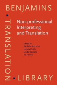 Non-professional Interpreting and Translation
