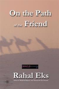 On the Path of the Friend: A Memoir (Institutional Use)