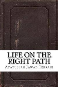 Life on the Right Path