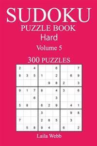 300 Hard Sudoku Puzzle Book: Volume 5