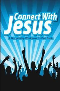 Connect With Jesus