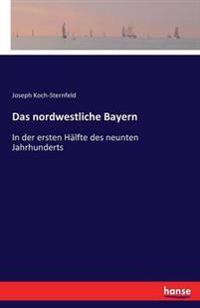 Das Nordwestliche Bayern