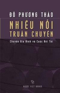 Nhieu Noi Truan Chuyen: Chuyen Gia Dinh Va Cuoc Doi Toi