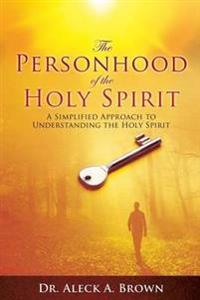 The Personhood of the Holy Spirit