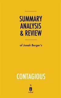 Summary, AnalysisReview of Jonah Berger's Contagious by Instaread